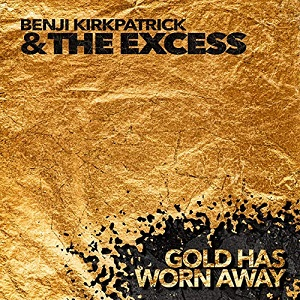 Benji Kirkpatrick And The Excess