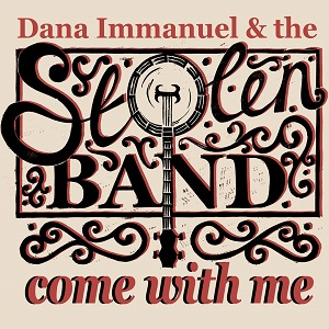 Dana Immanuel & the Stolen Band