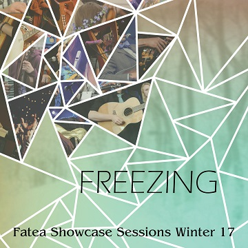 Fatea is proud to announce the line up for the new Fatea Showcase Session Winter 2017:Freezing