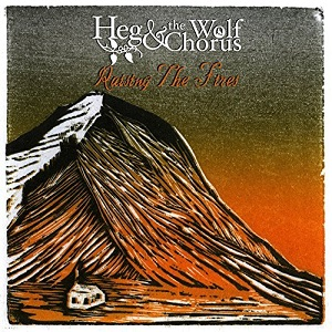 Heg And The Wolf Chorus