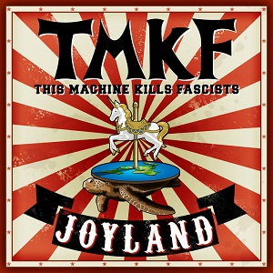 This Machine Kills Fascists (TMKF)