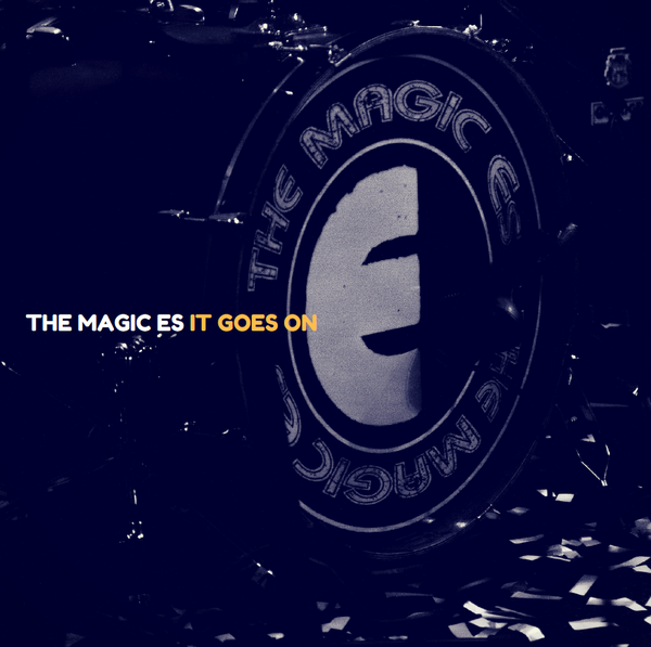 The Magic Es