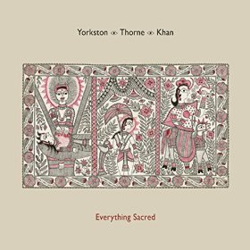 Yorkston/Thorne/Khan